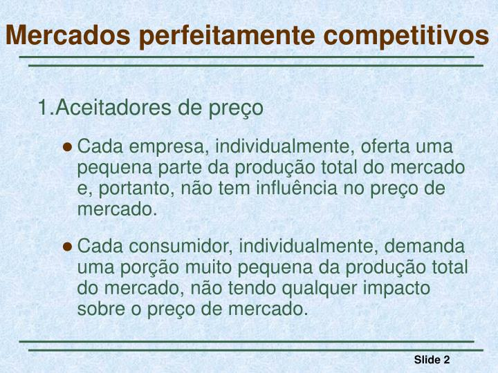 Mercados perfeitamente competitivos