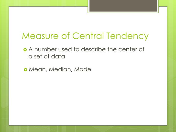 Measure of central tendency