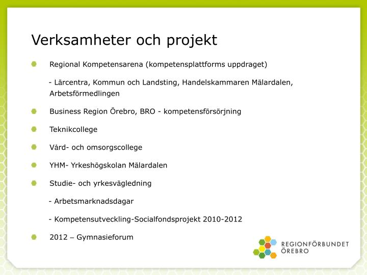 Verksamheter och projekt