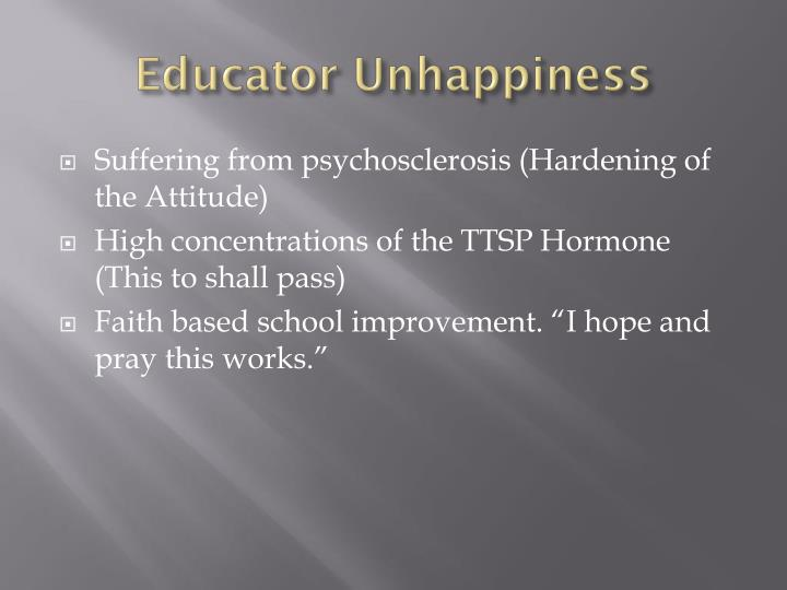 Educator unhappiness