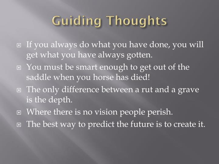 Guiding Thoughts