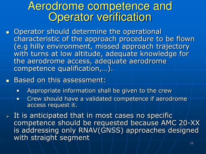 Aerodrome competence and Operator verification