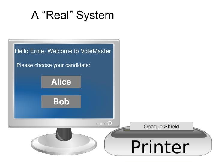 """A """"Real"""" System"""