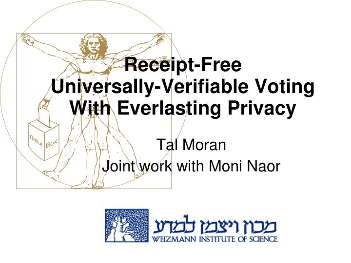 tal moran joint work with moni naor
