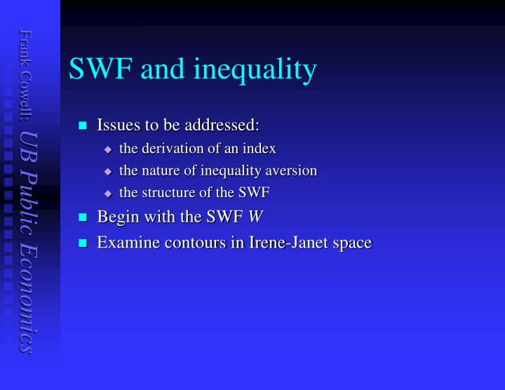 SWF and inequality