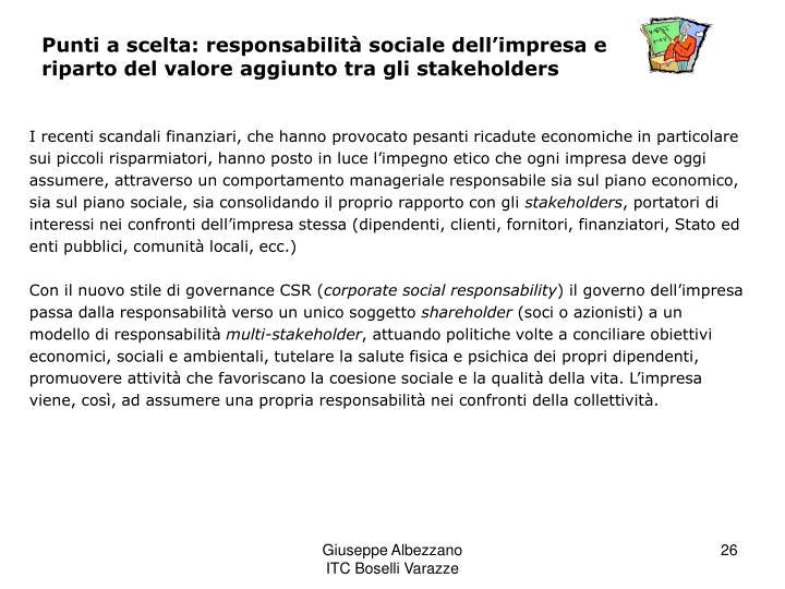 Punti a scelta: responsabilità sociale dell'impresa e