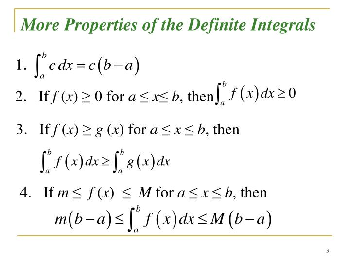 More Properties of the Definite Integrals