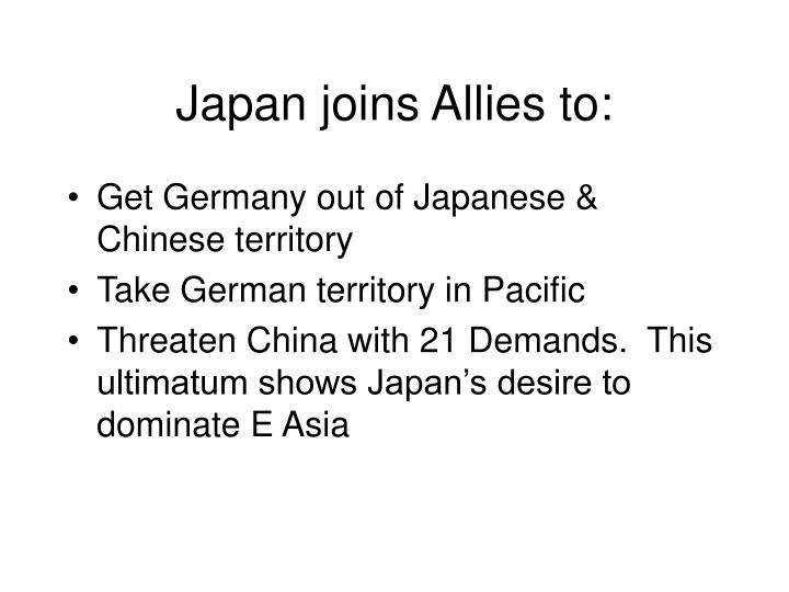 Japan joins Allies to: