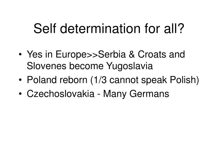 Self determination for all?