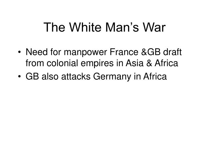 The White Man's War