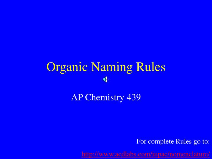 Organic naming rules