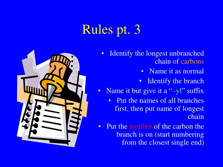 Rules pt. 3