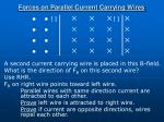 forces on parallel current carrying wires