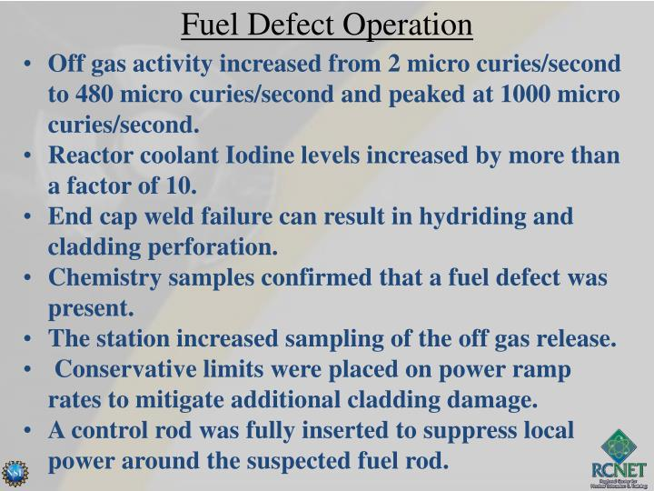 Fuel Defect Operation