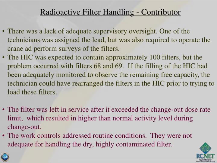 Radioactive Filter Handling - Contributor