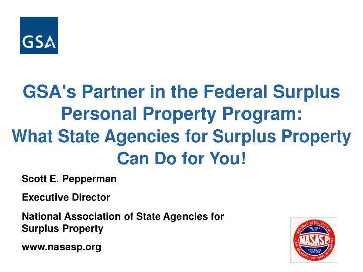 GSA's Partner in the Federal Surplus Personal Property Program: