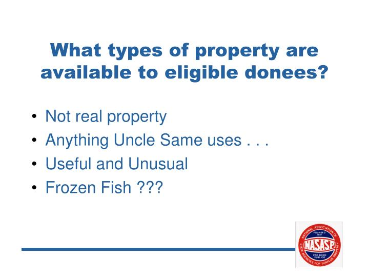 What types of property are available to eligible donees?