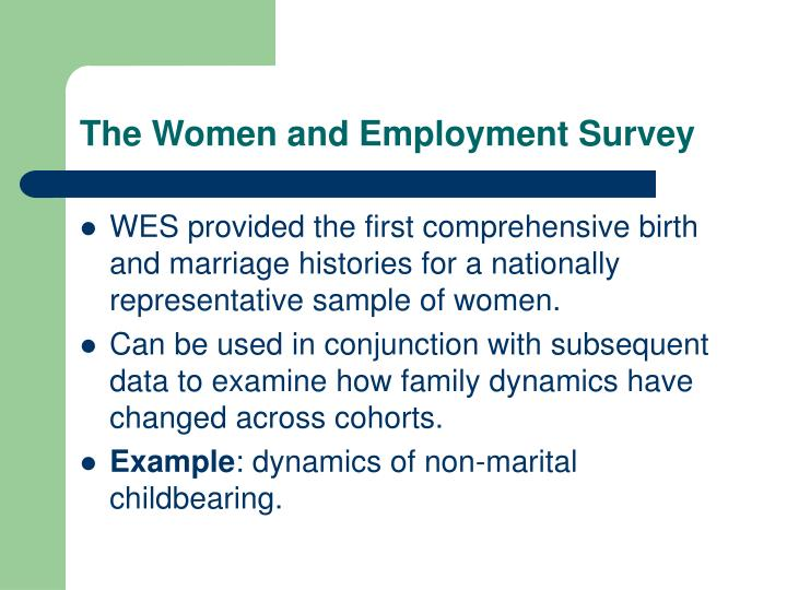 The women and employment survey