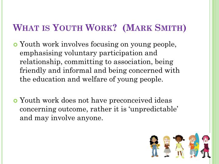 What is Youth Work?  (Mark Smith)
