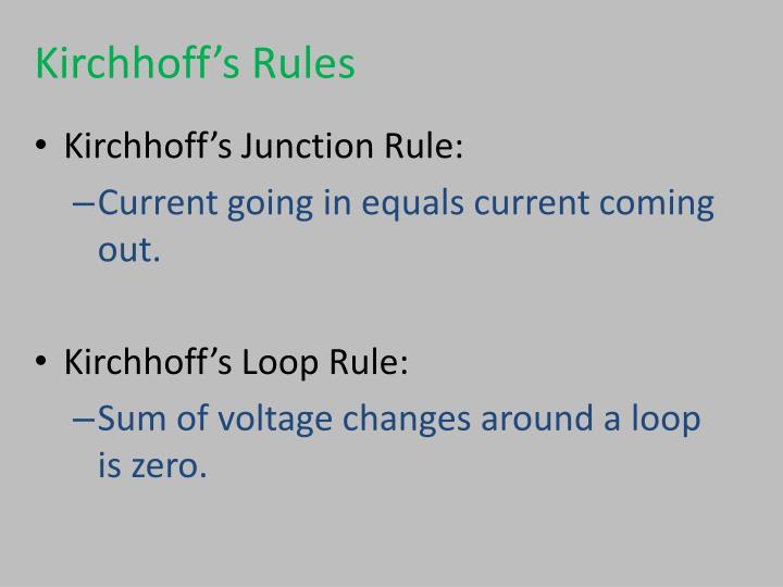 Kirchhoff's Rules
