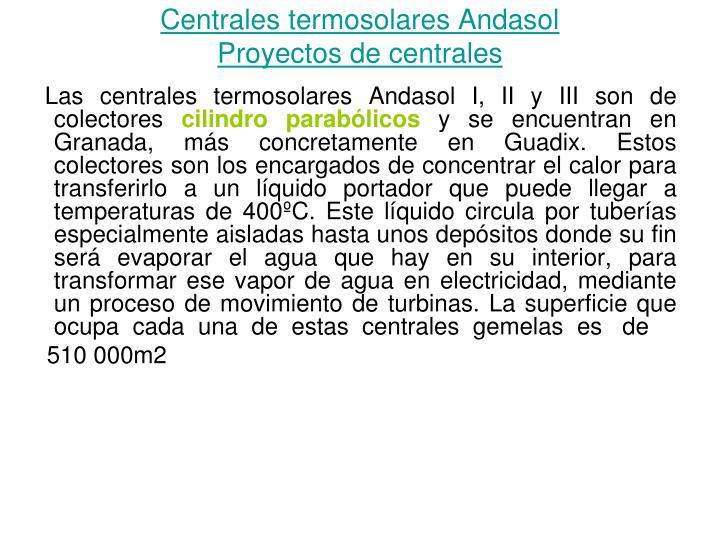 Centrales termosolares Andasol