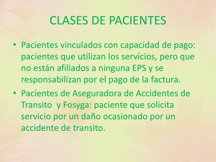 CLASES DE PACIENTES