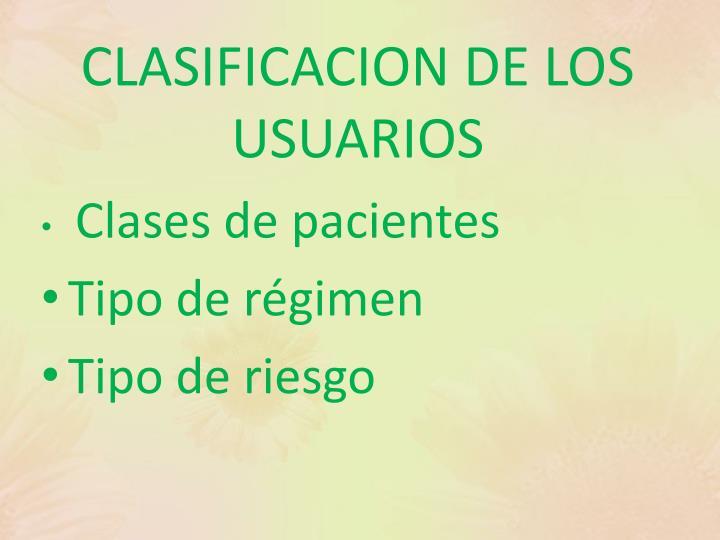 CLASIFICACION DE LOS USUARIOS