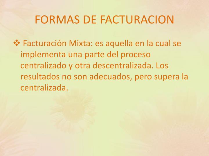 FORMAS DE FACTURACION