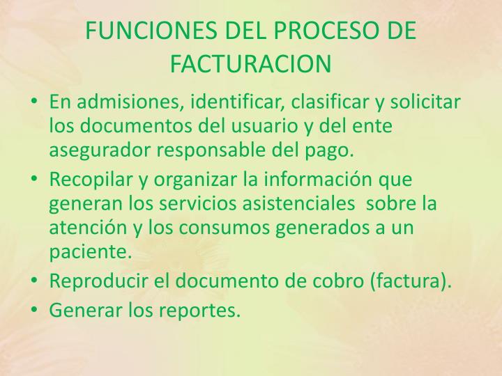 FUNCIONES DEL PROCESO DE FACTURACION