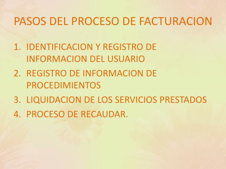 PASOS DEL PROCESO DE FACTURACION