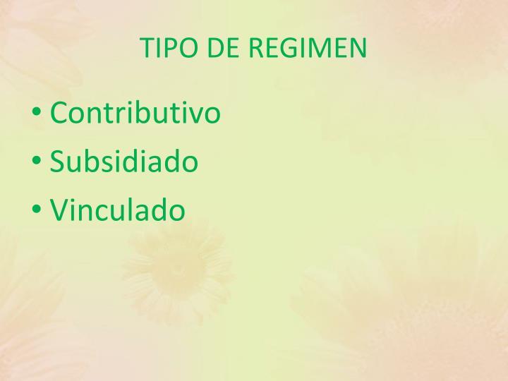 TIPO DE REGIMEN