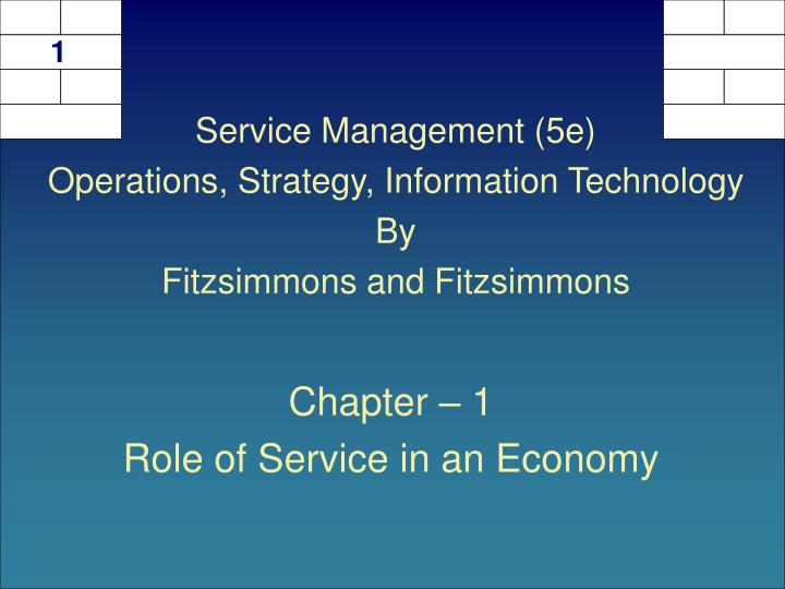 Chapter 1 role of service in an economy