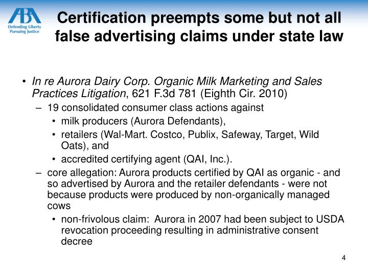 Certification preempts some but not all false advertising claims under state law
