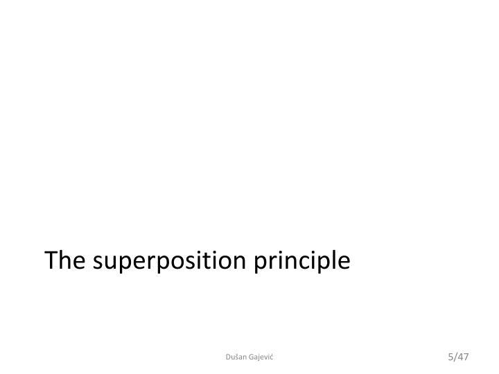 The superposition principle