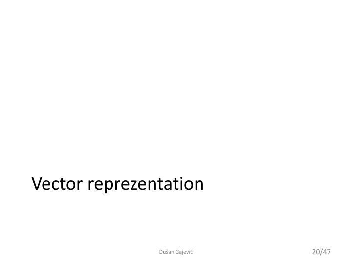 Vector reprezentation