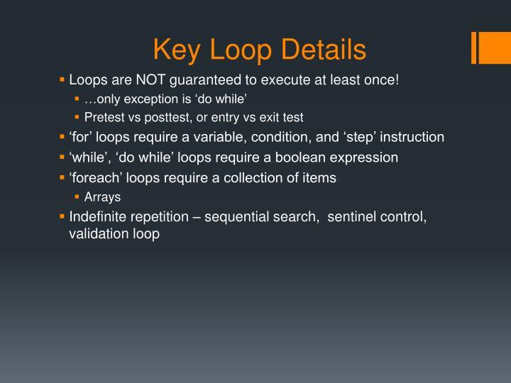 Key Loop Details