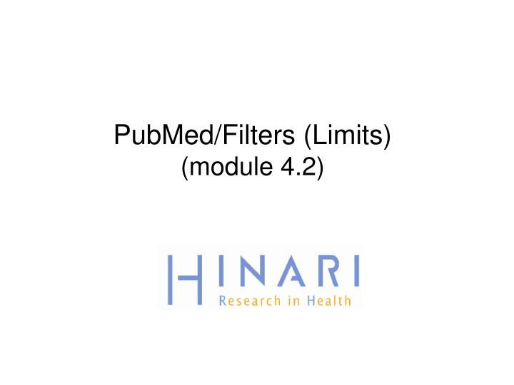PubMed/Filters (Limits)