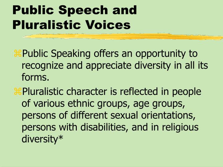 Public Speech and Pluralistic Voices