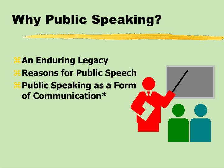 Why Public Speaking?