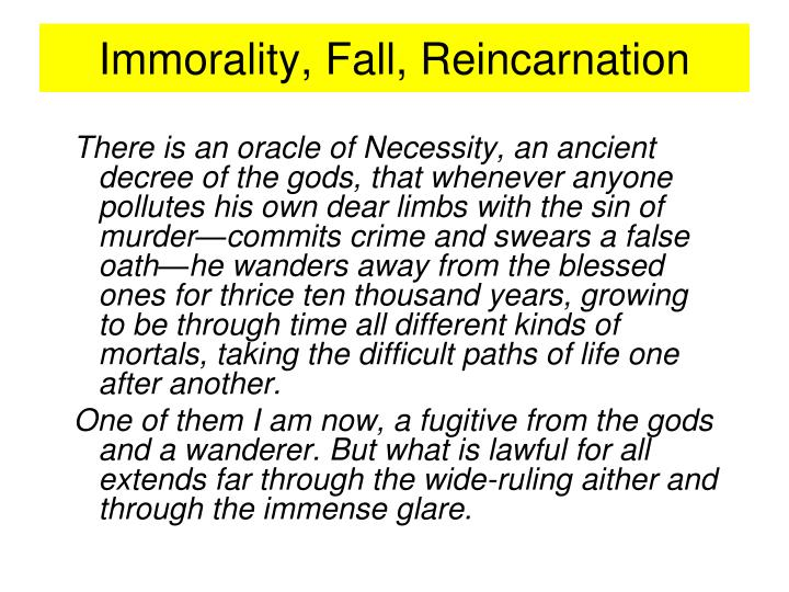Immorality, Fall, Reincarnation
