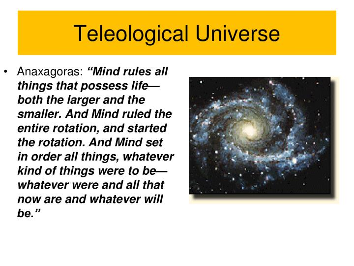 Teleological Universe
