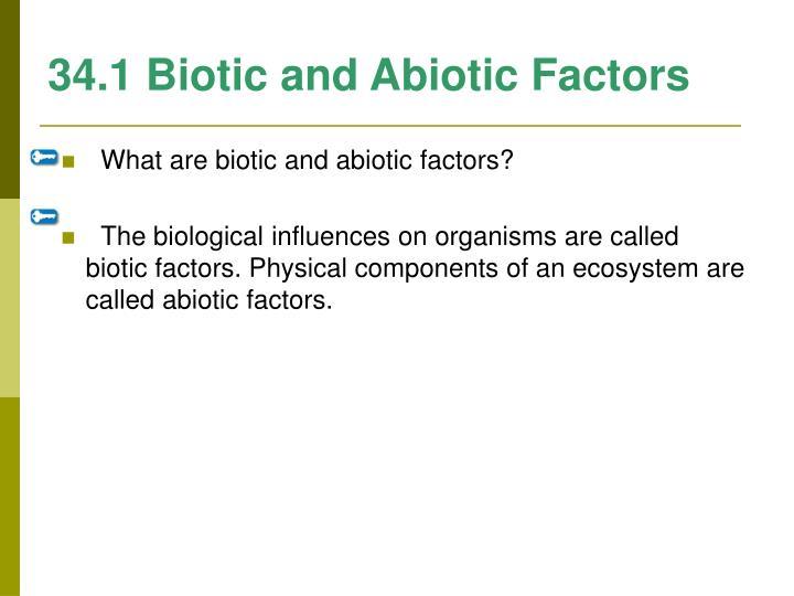 34.1 Biotic and Abiotic Factors