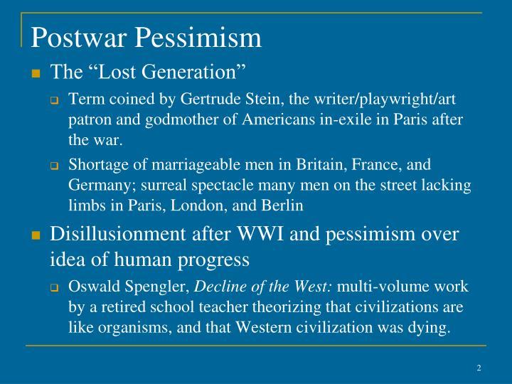 Postwar Pessimism