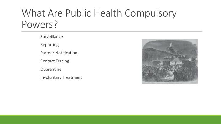 What Are Public Health Compulsory Powers?