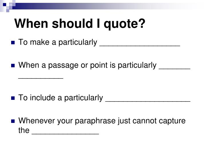 When should I quote?