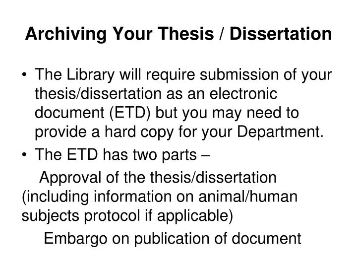 Archiving Your Thesis / Dissertation