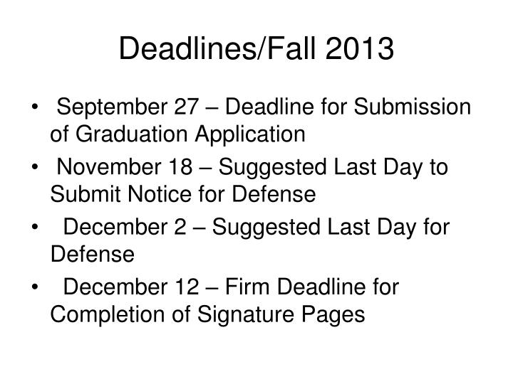 Deadlines/Fall 2013