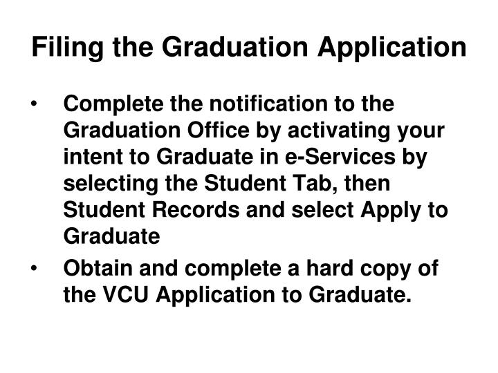 Filing the Graduation Application