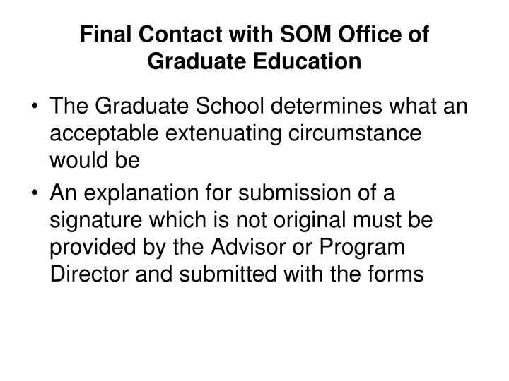 Final Contact with SOM Office of Graduate Education