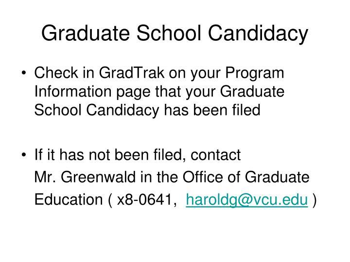 Graduate School Candidacy